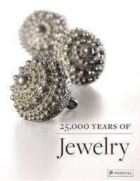 25,000 Years of Jewelry by Maren Eichhorn-Johanssen