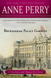 Buckingham Palace Gardens by Anne Perry
