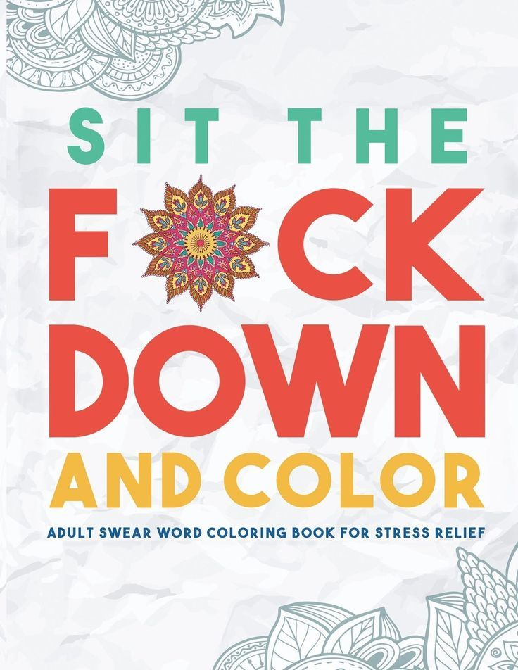 Sit the F*ck Down and Color by Swear Word Coloring Book Group image