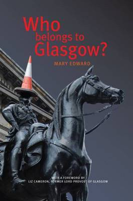Who Belongs to Glasgow? by Mary Edward image