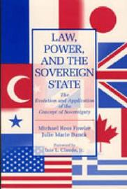 Law, Power, and the Sovereign State by Michael Ross Fowler image