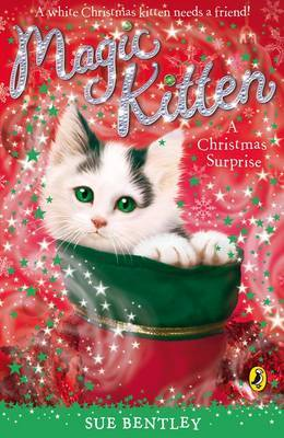 Magic Kitten : A Christmas Surprise by Sue Bentley image