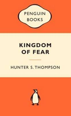 Kingdom of Fear (Popular Penguins) by Hunter S Thompson image