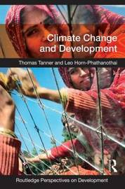 Climate Change and Development by Thomas Tanner image