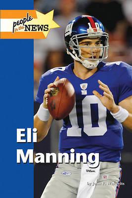 Eli Manning by John F Wukovits