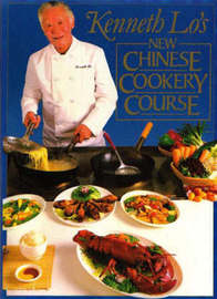 New Chinese Cookery Course by Kenneth Lo image