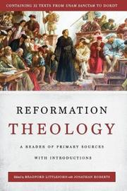 Reformation Theology by Jonathan Roberts