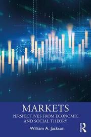 Markets by William A. Jackson
