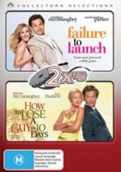 2x's - Failure To Launch / How To Lose A Guy In 10 Days (Collectors Selections) (2 Disc Set) on DVD
