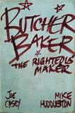 Butcher Baker, the Righteous Maker by Joe Casey