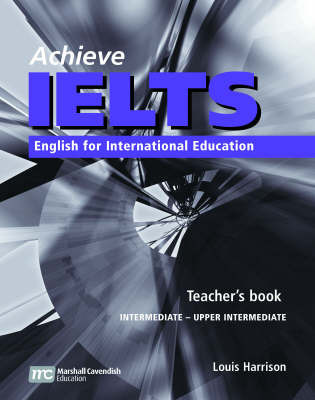 Achieve IELTS 1 Teacher Book - Intermediate to Upper Intermediate 1st ed by Louis Harrison