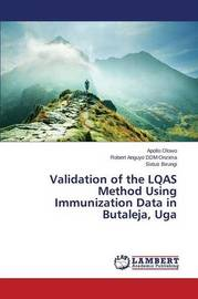 Validation of the Lqas Method Using Immunization Data in Butaleja, Uga by Olowo Apollo
