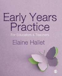 Early Years Practice by Elaine Hallet