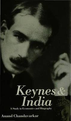 Keynes and India by Anand Chandavarkar