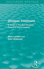 Unequal Treatment by Mats Lundahl
