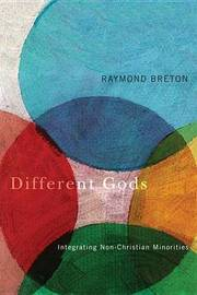 Different Gods by Raymond Breton
