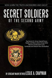 Secret Soldiers of the Second Army by Leslie A. Chapman