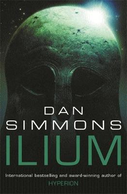 Ilium (Locus Award Winner) by Dan Simmons image