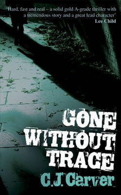 Gone without Trace by C.J. Carver image