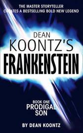 Prodigal Son (Dean Koontz's Frankenstein #1) by Dean Koontz image