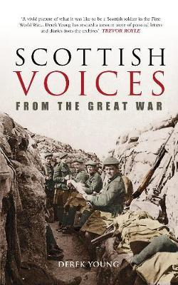 Scottish Voices from the Great War by Derek Young image