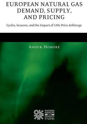 European Natural Gas Demand, Supply, and Pricing by Anouk Honore image