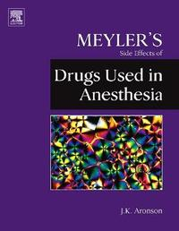 Meyler's Side Effects of Drugs Used in Anesthesia by Jeffrey K Aronson image