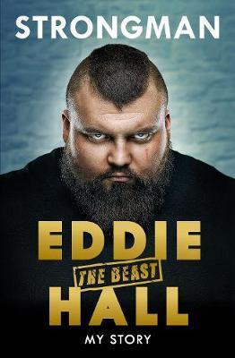Strongman by Eddie 'The Beast' Hall