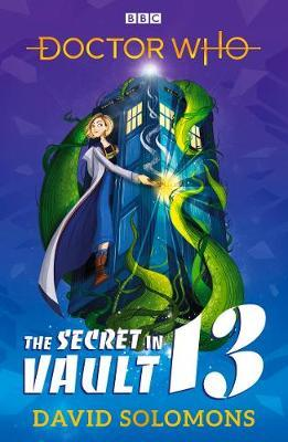 Doctor Who: The Secret in Vault 13 by David Solomons image
