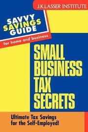 Small Business Tax Secrets by Gary W. Carter