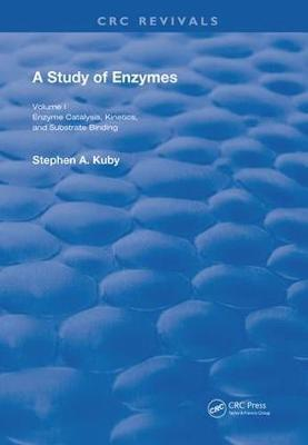 A Study of Enzymes by Stephen A. Kuby