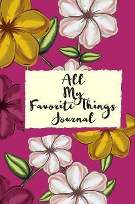 All my Favorite Things Journal by Marinova Journals