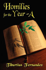 Homilies for Year a by Tiburtius Fernandez image