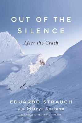 Out of the Silence by Eduardo Strauch