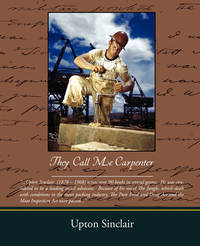 They Call Me Carpenter by Upton Sinclair image