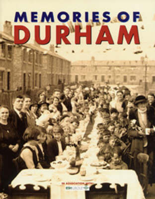 Memories of Durham