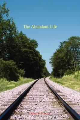 The Abundant Life by Donald Proctor