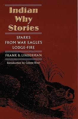 Indian Why Stories by Frank Bird Linderman