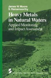 Heavy Metals in Natural Waters by J. W. Moore