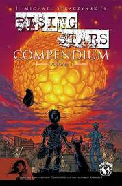 Rising Stars Compendium by J.Michael Straczynski