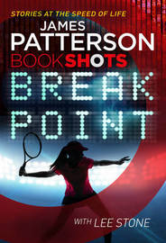 Break Point by James Patterson