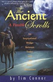 The Ancient Scrolls, a Parable by Tim Connor image