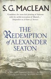 The Redemption of Alexander Seaton by S. G. MacLean