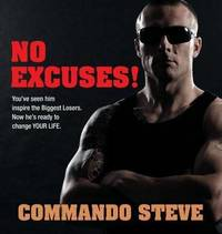 Commando Steve: No Excuses! by Steve Willis image