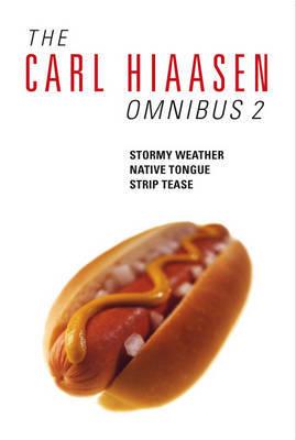 The Carl Hiaasen Omnibus 2 by Carl Hiaasen image