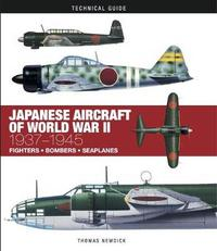 Japanese Aircraft of World War II by Thomas Newdick