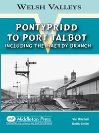 Pontypridd to Port Talbot by Vic Mitchell