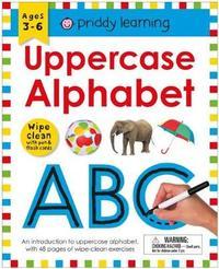 Wipe Clean Workbook: Uppercase Alphabet by Roger Priddy
