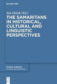 The Samaritans in Historical, Cultural and Linguistic Perspectives