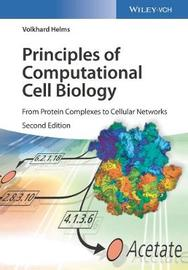 Principles of Computational Cell Biology by Volkhard Helms